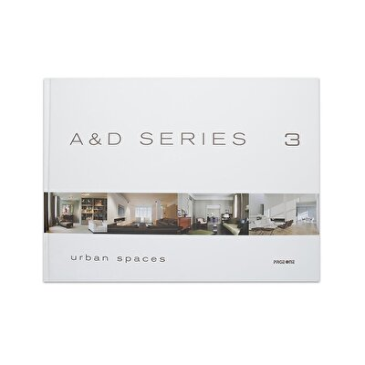 A&d Series 3:urban Spaces