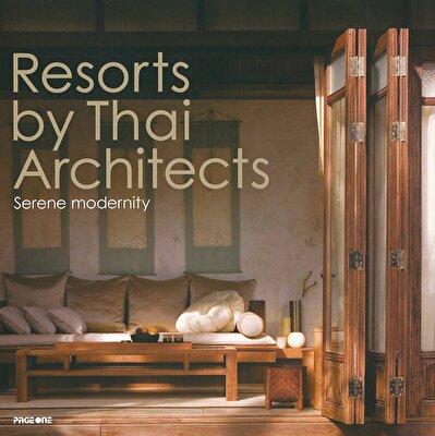 Resorts By Thai Architects:Serene Modern